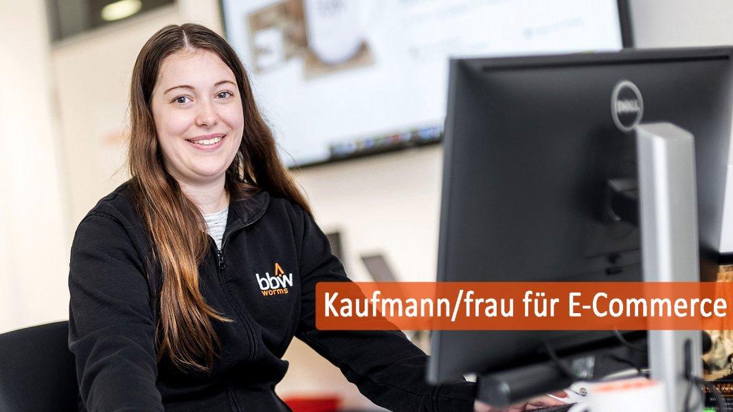 Der Beruf des Kaufmannes und der Kauffrau für E-Commerce im BBW Worms.  - Der Beruf Kaufmann/frau für E-Commerce.
